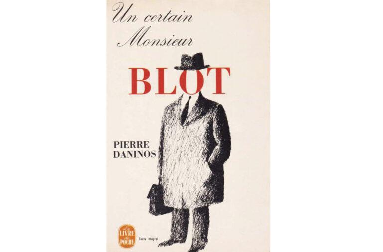 Connaissez-vous un certain Monsieur Blot ?